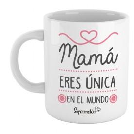 Taza Mamá eres única en el mundo